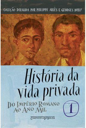 História da Vida Privada - Vol. 1 - Ed. De Bolso - Veyne,Paul   Hoshan.org