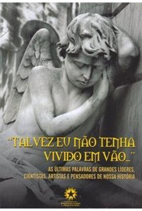 Talvez Eu Não Tenha Vivido em Vão - Cyrino,Fábio pdf epub