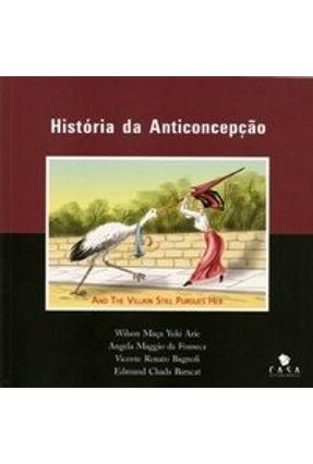 História da Anticoncepção - Arie,Wilson Maça Yuki   Tagrny.org