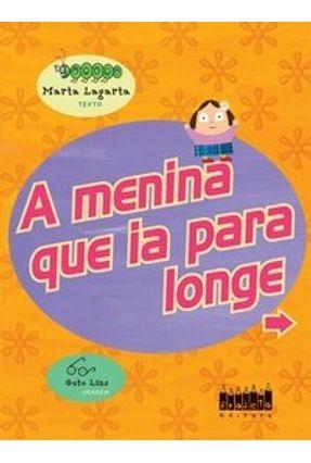 A Menina que Ia para Longe - Lagarta,Marta   Nisrs.org