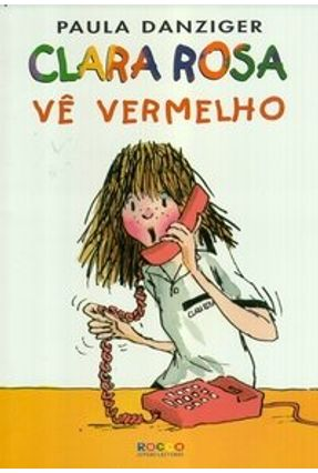 Clara Rosa Vê Vermelho - Danziger,Paula pdf epub