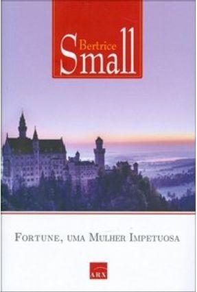 Fortune, uma Mulher Impetuosa - Small,Beatrice   Hoshan.org