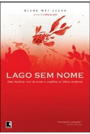 Lago Sem Nome - LIANG ,DIANE WEI | Tagrny.org