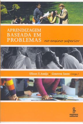 Aprendizagem Baseada Em Problemas No Ensino Superior - Sastre,Genoveva Araujo,Ulisses F.   Hoshan.org