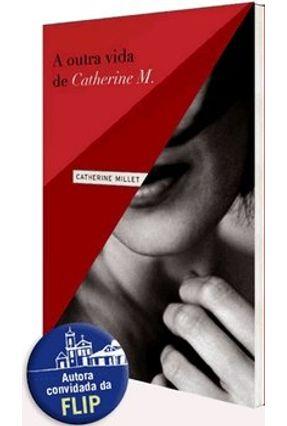 A Outra Vida de Catherine M. - MILLET ,CATHERINE pdf epub