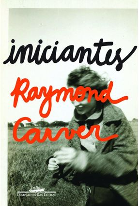 Iniciantes - Carver,Raymond | Tagrny.org