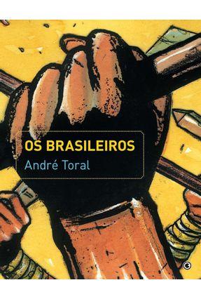 Os Brasileiros - Toral,Andre pdf epub