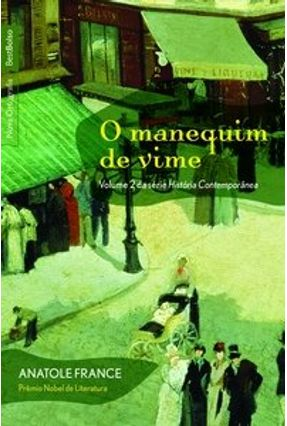 O Manequim de Vime - Ed. De Bolso - France,Anatole | Hoshan.org