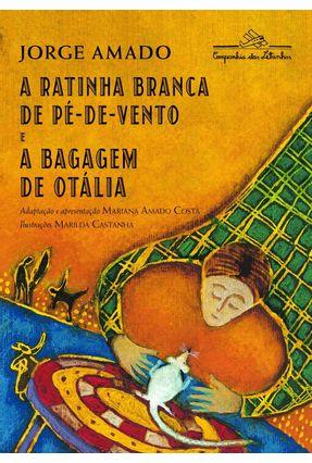 A Ratinha Branca de Pé-de-vento e a Bagagem de Otália - Amado,Jorge | Nisrs.org