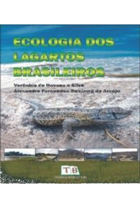 Ecologia dos Lagartos Brasileiros - Silva,Verônica de Novaes e Araújo,Alexandre Fernandes Bamberg de   Hoshan.org