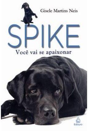 Spike - Você Vai Se Apaixonar - Neis,Gisele Martins   Hoshan.org