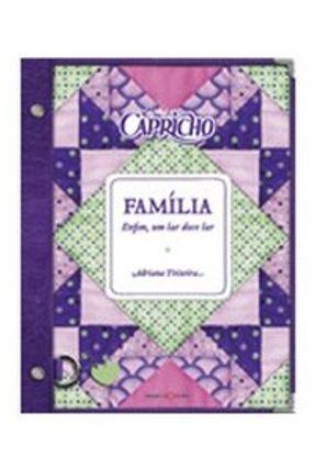 Familia - Guia Capricho - Texeira,Adriana   Hoshan.org