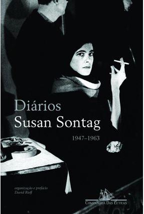 Diários (1947-1963) - Sontag,Susan | Nisrs.org