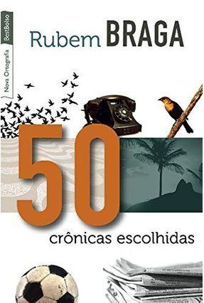 50 Cronicas Escolhidas - Ed. De Bolso - Braga,Rubem pdf epub