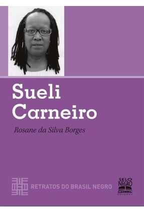 Sueli Carneiro - Col. Retratos do Brasil Negro - Borges,Rosana | Hoshan.org