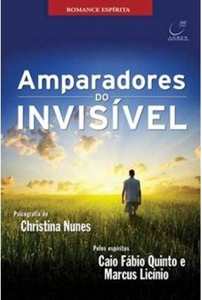 Amparadores do Invisível - Nunes,Christina | Tagrny.org