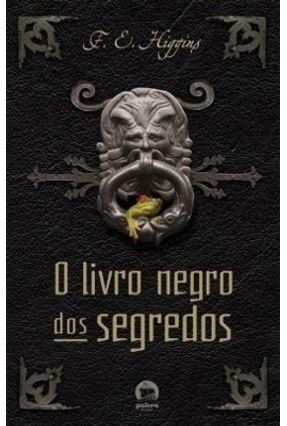 O Livro Negro dos Segredos - Higgins F e | Hoshan.org
