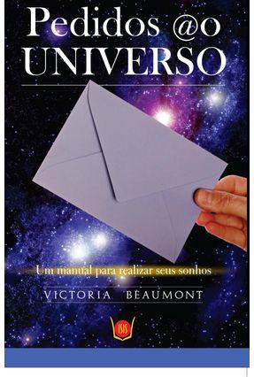 Pedidos Ao Universo, Um Manual Para Realizar Seus Sonhos - Victoria Beaumont pdf epub