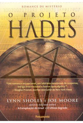O Projeto Hades - Moore,Joe Sholes,Lynn | Tagrny.org