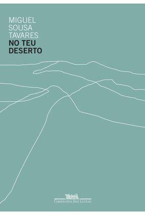 No Teu Deserto - Tavares,Miguel Sousa | Hoshan.org