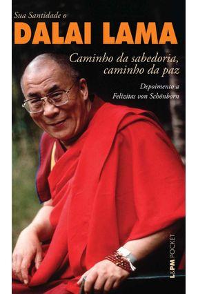 Caminho da Sabedoria , Caminho da Paz - Lama,Dalai   Hoshan.org