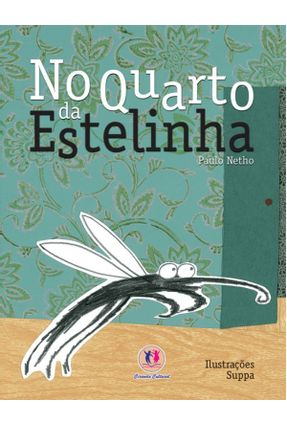 No Quarto da Estelinha - Netho,Paulo pdf epub