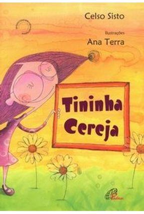 Tininha Cereja - Sisto,Celso | Hoshan.org