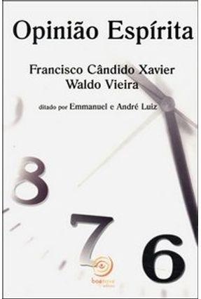 Opiniao Espirita - Xavier,Francisco Candido pdf epub