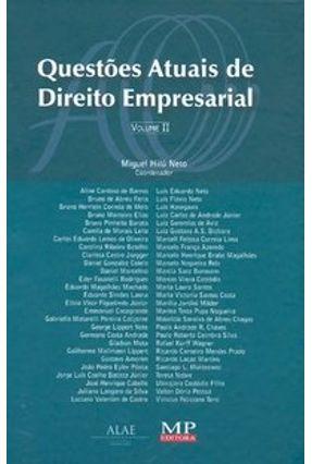 Questões Atuais de Direito Empresarial - Vol. II - Hilú Neto,Miguel | Hoshan.org