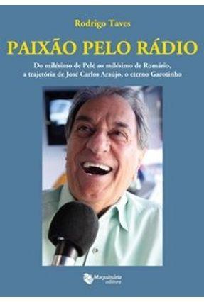 Edição antiga - Paixão Pelo Rádio - Taves,Rodrigo | Hoshan.org