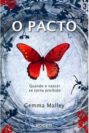 O Pacto - Quando o Nascer Se Torna Proibido - Malley,Gemma pdf epub