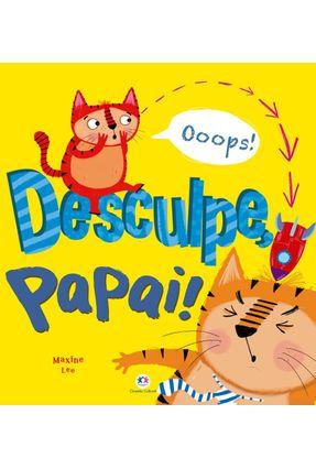 Primeiros Clássicos - Desculpe Papai! - maxine lee pdf epub