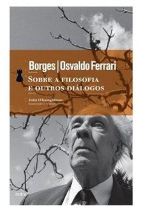Sobre a Filosofia e Outros Diálogos - Luis,Borges Jorge | Hoshan.org