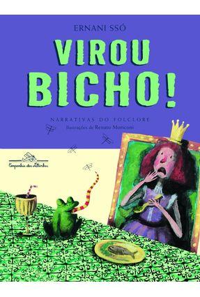 Virou Bicho! - Sso,Ernani pdf epub