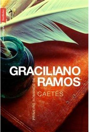 Caetés - Bestbolso - Conforme a Nova Ortografia - Ramos,Graciliano | Tagrny.org