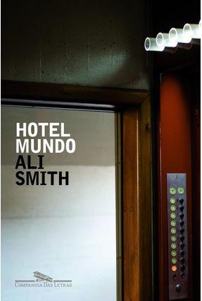 Hotel Mundo - Smith,Ali | Tagrny.org