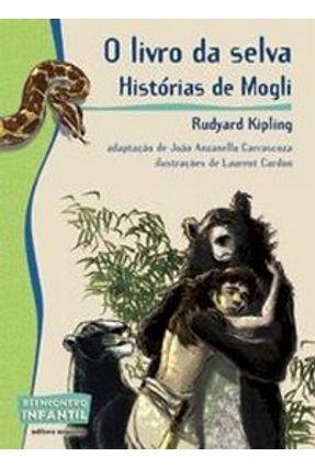 O Livro da Selva - Col. Reencontro Infantil - Others,Rudyard Kipling And pdf epub
