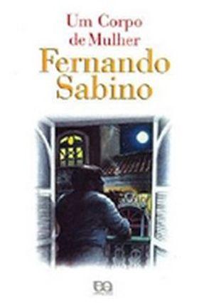 Um Corpo de Mulher - Sabino,Fernando   Hoshan.org
