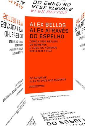 Alex Através Do Espelho - Alex Bellos pdf epub