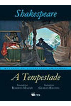A Tempestade - Col. Mestres da Literatura Universal - Shakespeare,William | Tagrny.org