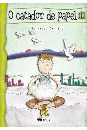 O Catador de Papel III - Carraro,Fernando | Nisrs.org