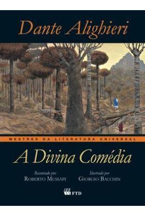 A Divina Comédia - Col. Mestres da Literatura Universal - Alighieri,Dante | Hoshan.org