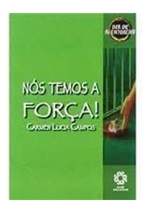 Dia De Aventureiro - Nós Temos A Força! - Campos,Carmen Lúcia   Nisrs.org