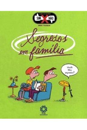 Sim X Não - Segredos em Família! - TISSERON ,SERGE | Hoshan.org