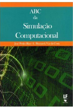 Abc da Simulação Computacional - José Pedro Rina Costa,Bismarck Vaz Da | Hoshan.org