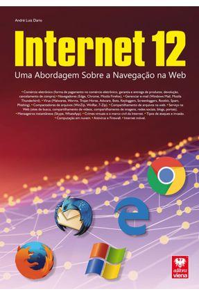 Internet 12 - Uma Abordagem Sobre A Navegação Na Web - Dario,Andre Luiz   Hoshan.org