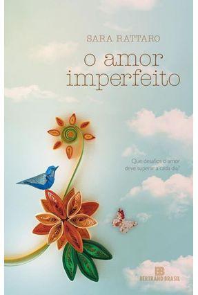 O Amor Imperfeito - Rattaro,Sara pdf epub