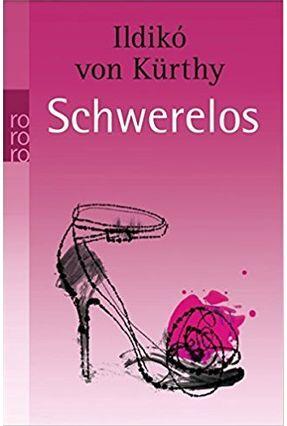 Schwerelos, - Kürthy,Ildikó Von pdf epub