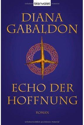Echo Der Hoffnung, - Gabaldon,Diana | Hoshan.org