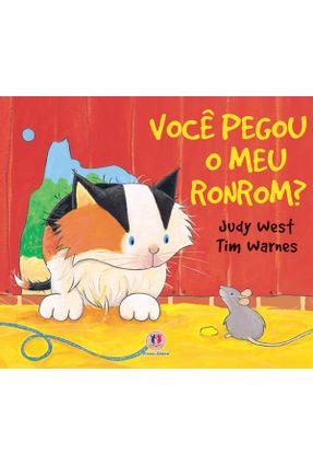 Você Pegou o Meu Ronrom ? - Warnes,Tim WEST ,JUDY | Nisrs.org